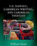 v s naipaul caribbean writing and caribbean thought book cover