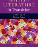 british literature in transition 1960 1980  flower power