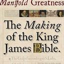 manifold greatness the making of the king james bible book cover