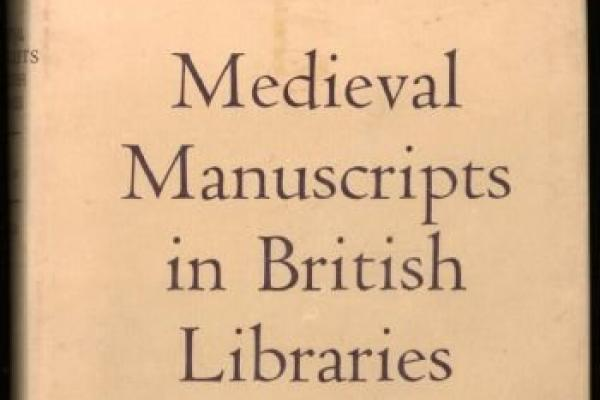 Cover of Medieval Manuscripts in British Libraries by N.R.Ker