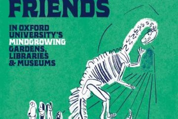 Poster with cartoon dinosaur skeleton advertising Oxford's gardens, libraries and museums